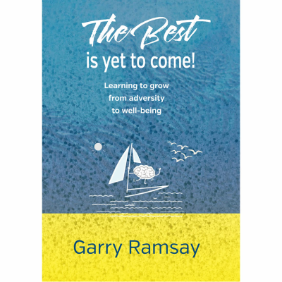 The Best is Yet to Come by Garry Ramsay|The Best is Yet to Come - a book by Garry Ramsay